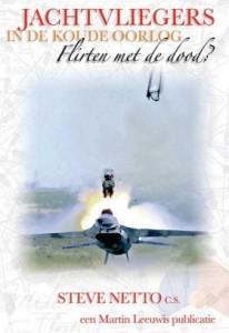 Jachtvliegers in de koude oorlog - Flirten met de dood?