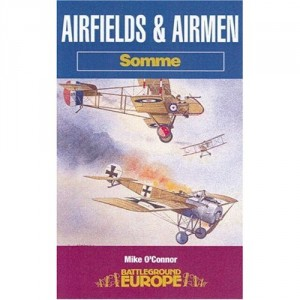 Battleground Europe Airfields & Airmen Somme