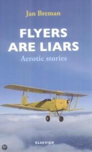 Flyers are liars / Vliegers zijn liegers