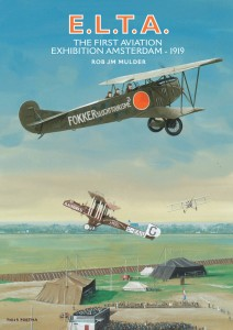 E.L.T.A. The first aviation exhibition Amsterdam 1919