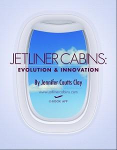 Jetliner Cabins, Evolution & Innovation