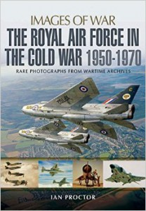 The Royal Air Force in the cold war 1950-1970