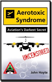 Aerotoxic Syndrome - Aviation's Darkest Secret