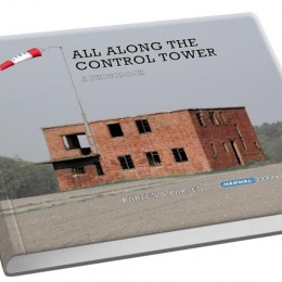 All along the control tower, A photobook