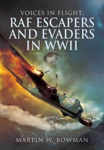 Review Voices in Flight: RAF Escapers and Evaders in WWII