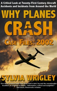 Why planes crash 2002- Case files 2002