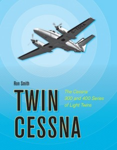 Twin Cessna The Cessna 300 and 400 series of Light Twins