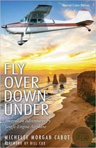 Fly Over Down Under- Australian Adventures by Single-Engine Airplane