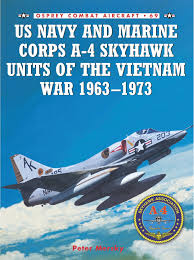 U.S. Navy and Marine Corps A-4 Skyhawk Units of the Vietnam War