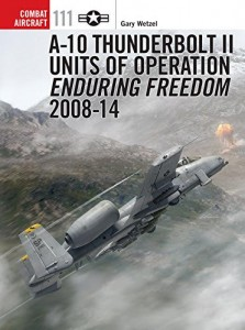 A-10 Thunderbolt II Units of Operation Enduring Freedom 2008-14