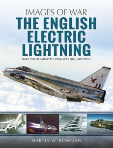 The English Electric Lightning- Rare photographs from wartime archives