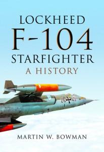 Lockheed F-104 Starfighter : A History