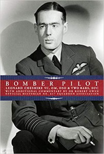 Bomber Command Pilot Leonard Cheshire's Classic Second World War Memoir