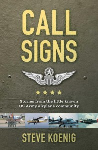 Call Signs- US Army Airplane Stories