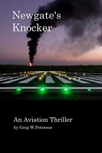 Newgate's Knocker: An Aviation Thriller