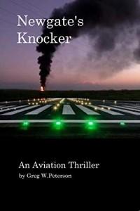 Newgate's Knocker: An Aviation Thriller