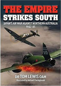 Review The Empire Strikes South Japan's Air War Against Northern Australia  1942-45