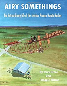AIRY SOMETHINGS The Extraordinary Life of the Aviation Pioneer