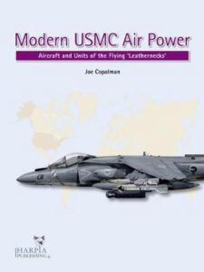 Modern USMC Air Power, Aircraft and units of the Flying 'Leathernecks'