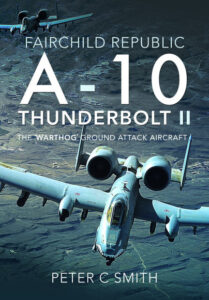 Fairchild Republic A-10 Thunderbolt II- The 'Warthog' Ground Attack Aircraft