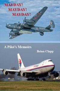Mayday Mayday Mayday-A Pilot's memoirs